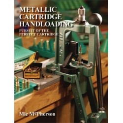 Metallic Cartridge Handloading by M.L. (Mic) McPherson (Soft Cover)