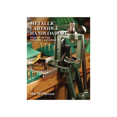 Metallic Cartridge Handloading by ML McPherson (Soft Cover)
