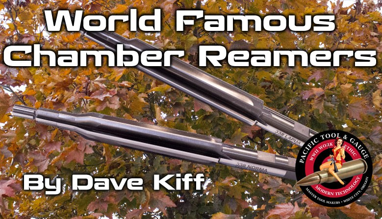 World Famous Chamber Reamers and Headspace Gauges