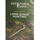 """Defensive Edge - A """"How To"""" Guide for Long Range Hunting DVD"""